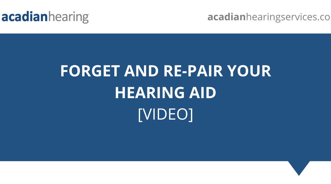 Forget and Re-pair Your Hearing Aid – Video