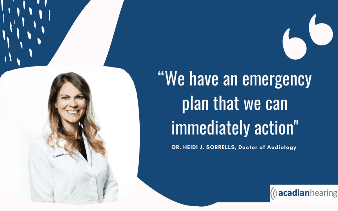 Why Acadian Hearing Services Is Prepared For Whatever Happens Next | Our Big Lessons From COVID And Our Long-Term Promise To You